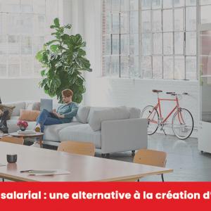 Portage salarial - une alternative à la création d'entreprise